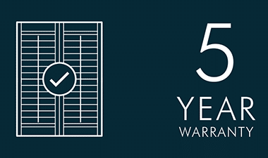 Window Shutters 5 year warranty